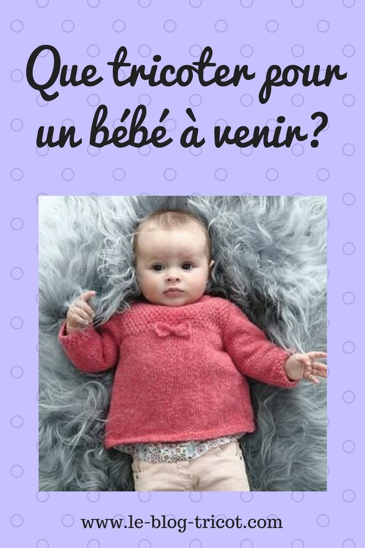 tricot layette facile bébé conseils